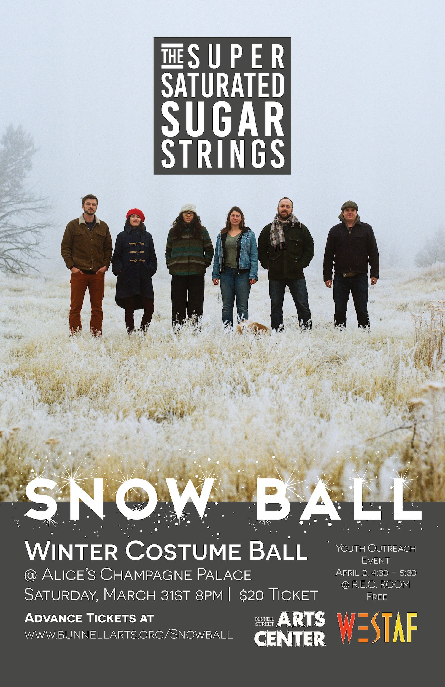 Super Saturated Snow Ball, March 31 @ Alice's 8pm