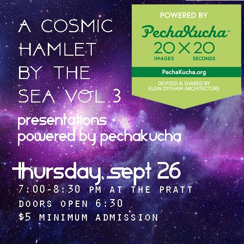 PechaKucha VOL. 3 @ The Pratt, 9/26