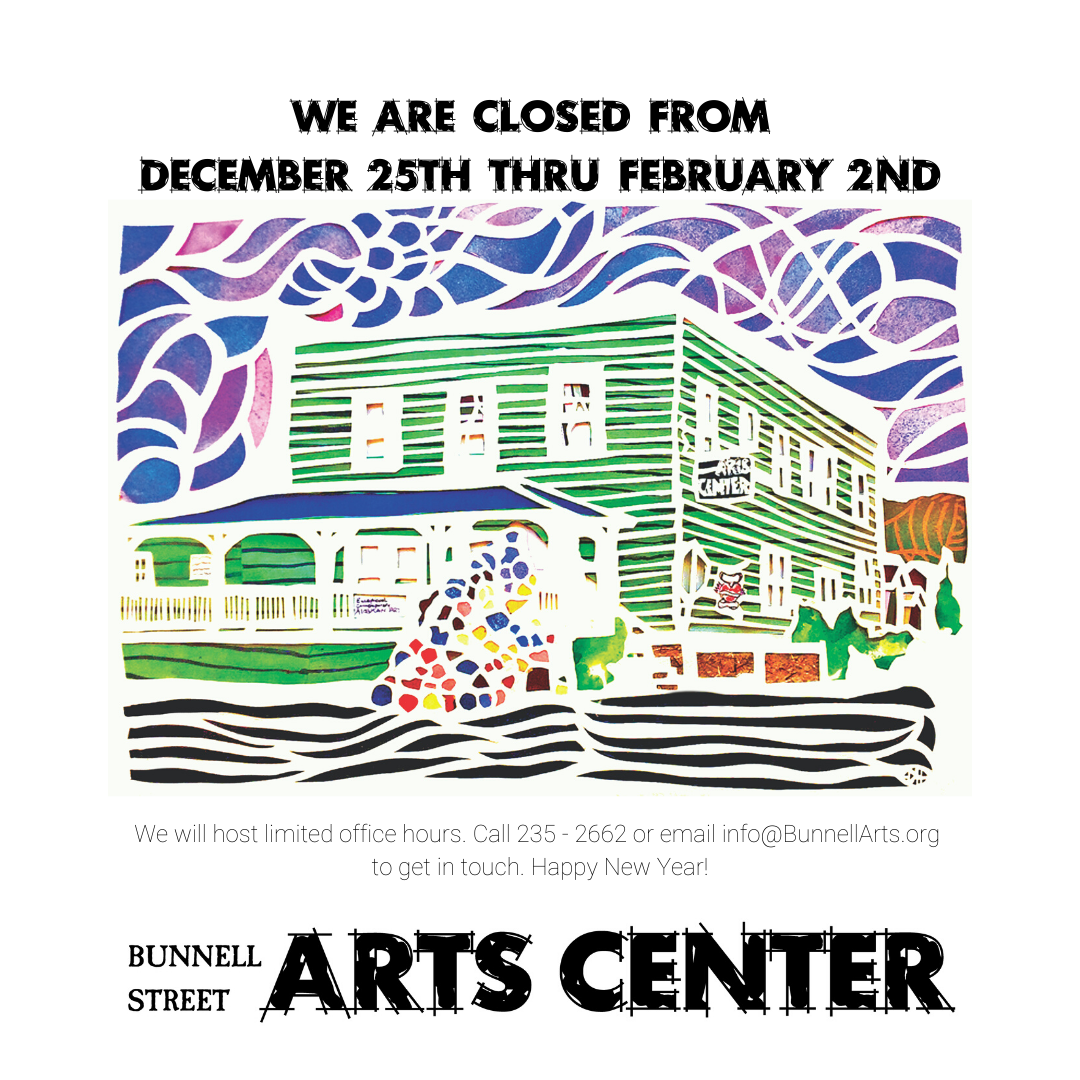 Bunnell Will Be Closed From 12/25 – 2/3