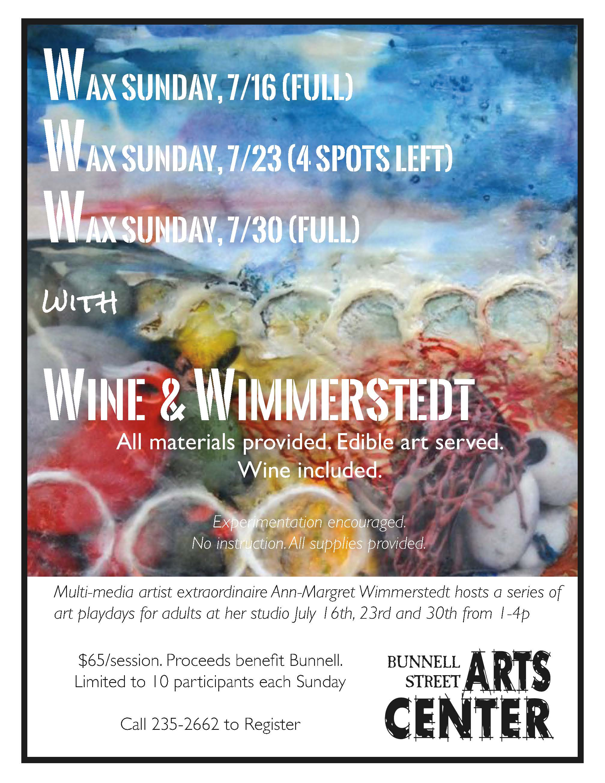 Wax And Wine With Wimmerstedt, Multi-media Art Play Days