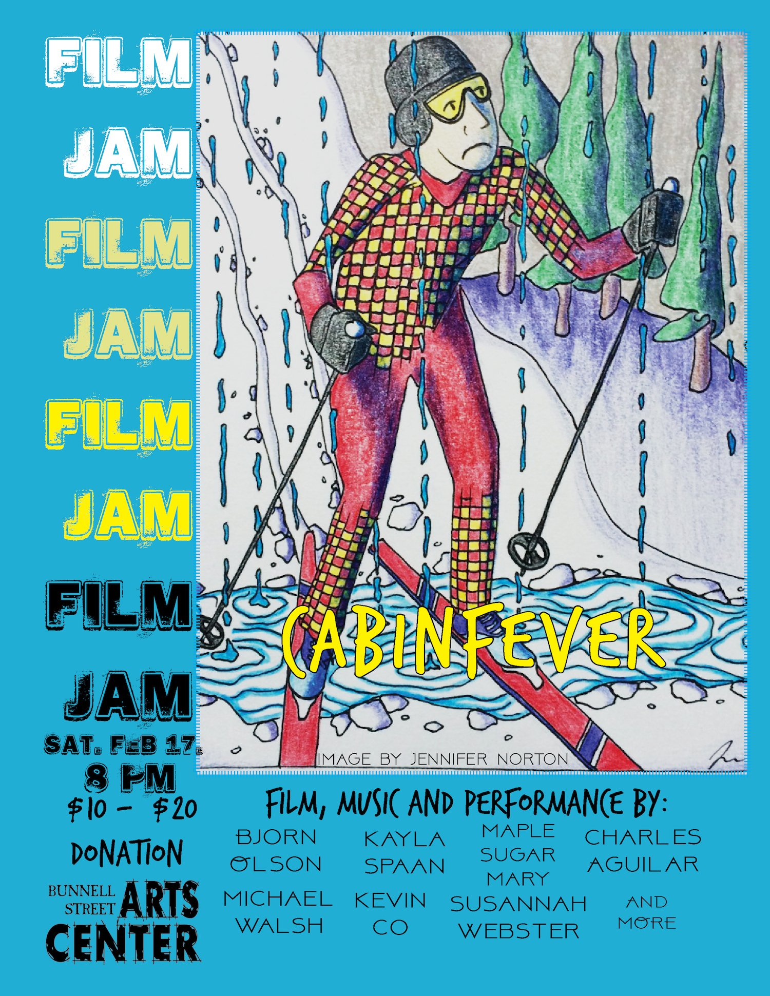 Film Jam: Cabin Fever, Saturday February 17th, 8p